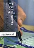 Wet- en regelgeving de zorg