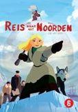 Reis naar het Noorden, (DVD)