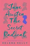 Jane Austen, the Secret...