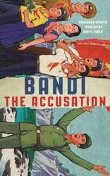 Bandi: Accusation