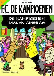 FC DE KAMPIOENEN 061. DE KAMPIOENEN MAKEN AMBRAS