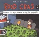 ROOD GRAS 02. VANNACHT IS...