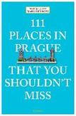111 Places in Prague That...