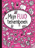 Mijn fluo tekenboek voor...