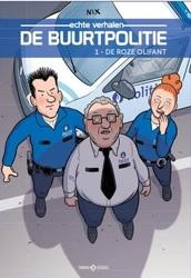 DE BUURTPOLITIE 01. DE ROZE OLIFANT