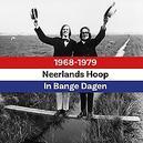 Neerlands Hoop In Bange...