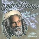 CEDRIC CONGO MEETS MAD.. .....