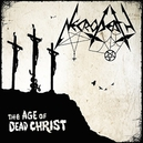 AGE OF DEAD CHRIST BACK TO...