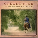 CREOLE BRED TRIBUTE TO...
