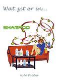 Wat zit er in... shampoo?