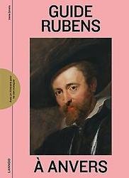 GUIDE RUBENS A ANVERS
