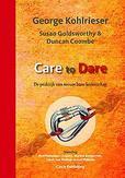 Care to Dare