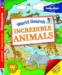 Lonely Planet: World Search - Incredible Animals