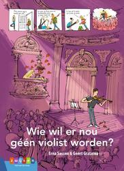 Wie wil er nou géén violist...