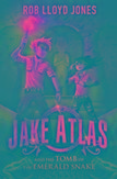 Jake Atlas and the Tomb of...