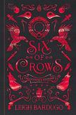Six of Crows: Collector's...