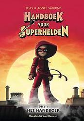 Handboek voor superhelden: deel 1