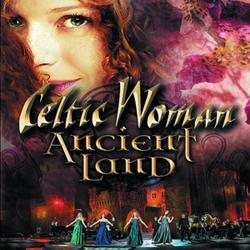 Celtic Woman - Ancient...