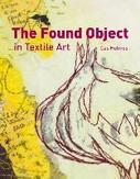 The Found Object in Textile...