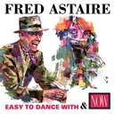 EASY TO DANCE WITH/NOW:.....
