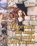 De prinses die haar...