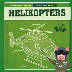 Porki's gids voor helikopters