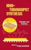 High-Throughput Synthesis