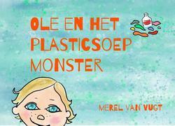 Ole en het plasticsoepmonster