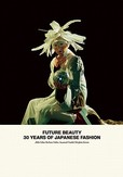 Future Beauty: 30 Years of...
