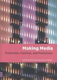 Making Media: Production,...