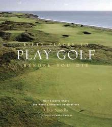 Fifty Places to Play Golf...