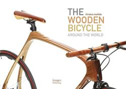 Wooden Bicycle: Around the...