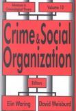 Crime and Social Organization