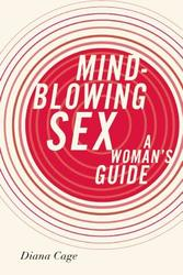 Mind-Blowing Sex