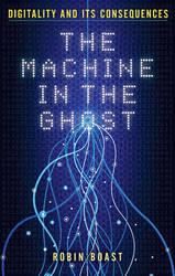 The Machine in the Ghost