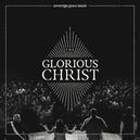 GLORIOUS CHRIST -LIVE-