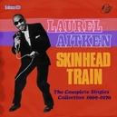 SKINHEAD TRAIN -BOX SET-...