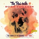 BORN TOO LATE COMPLETE...