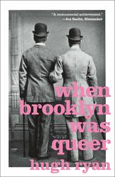 When Brooklyn Was Queer: A...