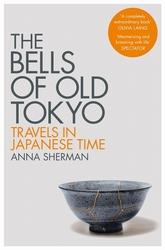 The Bells of Old Tokyo