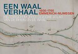 Een Waal verhaal 1500-1700...