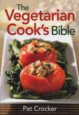 Vegetarian Cooks Bible