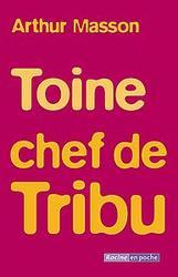 Toine chef de tribu