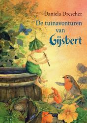 De tuinavonturen van Gijsbert