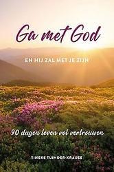 Ga met God en hij zal met...