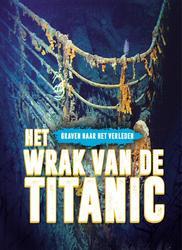 Het wrak van de Titanic