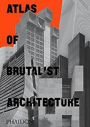 Atlas of Brutalist...