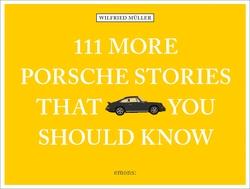 111 More Porsche Stories...