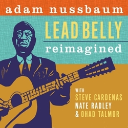 LEAD BELLY REIMAGINED