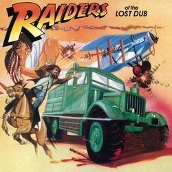 RAIDERS OF THE LOST DUB...
